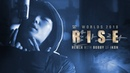 RISE Remix ft BOBBY 바비 of iKON Worlds 2018 League of Legends