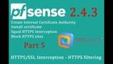 PfSense 2.4.3 Squid HTTPSSSL Interception - HTTPS filtering - pfSense Part 5