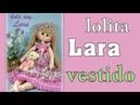 MUÑECA LARA, vestido, 1/2 manualilolis, video- 356