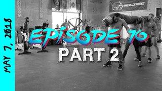 Worm Workouts - Mayhem Monday 2018 (Episode 10: Part 2)