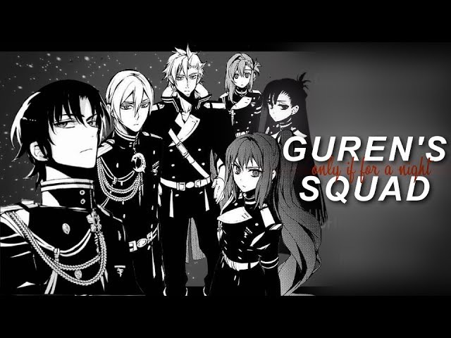 Guren's Squad │Only If For A Night [mmv]