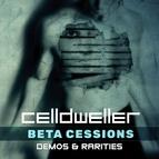 Celldweller альбом Beta Cessions: Demos & Rarities