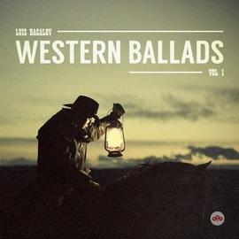 Luis Bacalov альбом Luis Bacalov Western Ballads, Vol. 1