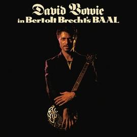 David Bowie альбом In Bertolt Brecht's Baal