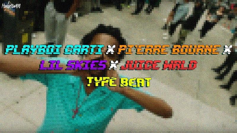 Playboi Carti x Pierre Bourne x Lil Skies x Juice Wrld Type Beat [pord. by Hangetsu]