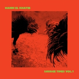 Hanni El Khatib альбом Savage Times Vol. 1