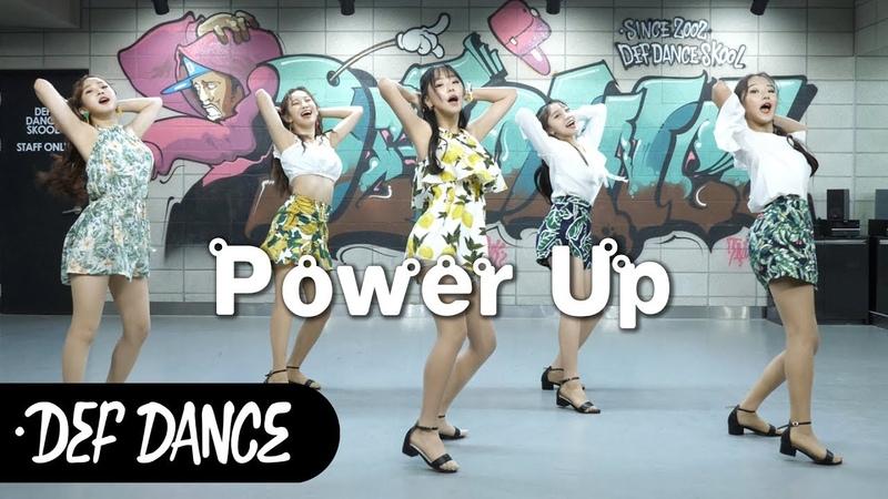 Red Velvet(레드벨벳) - Power Up(파워업) 댄스학원 No.1 KPOP DANCE COVER 데프수강생 월말평가 가수오디션 d