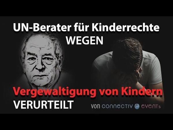 UN-Berater für Kinderrechte wegen Vergewaltigung von Kindern verurteilt