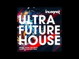 Incognet Ultra Future House Samples