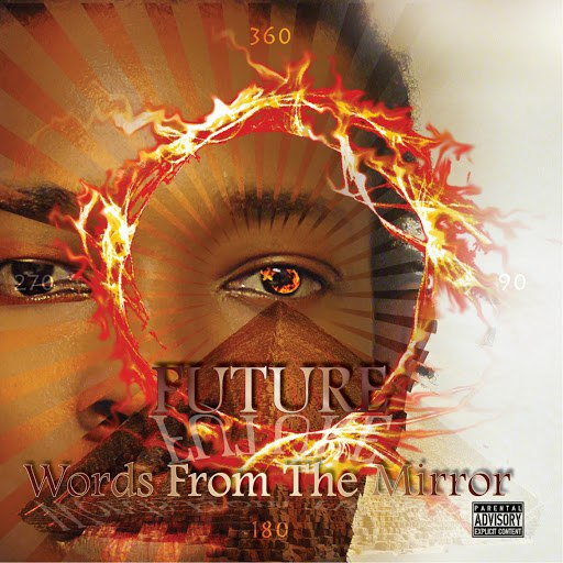 Future альбом Words from the Mirror