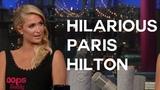 Hilarious Paris Hilton on David Letterman interview