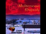 Laera &amp Dylan Naylor - Mediterranean Rhapsody