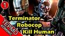 Термо Комикс - Terminator Robocop Kill Human - 1 [ОБЪЕКТ] Робокоп против Терминатора