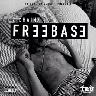 2 Chainz - FreeBase (2014)