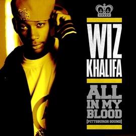 Wiz Khalifa альбом All In My Blood (Pittsburgh Sound)