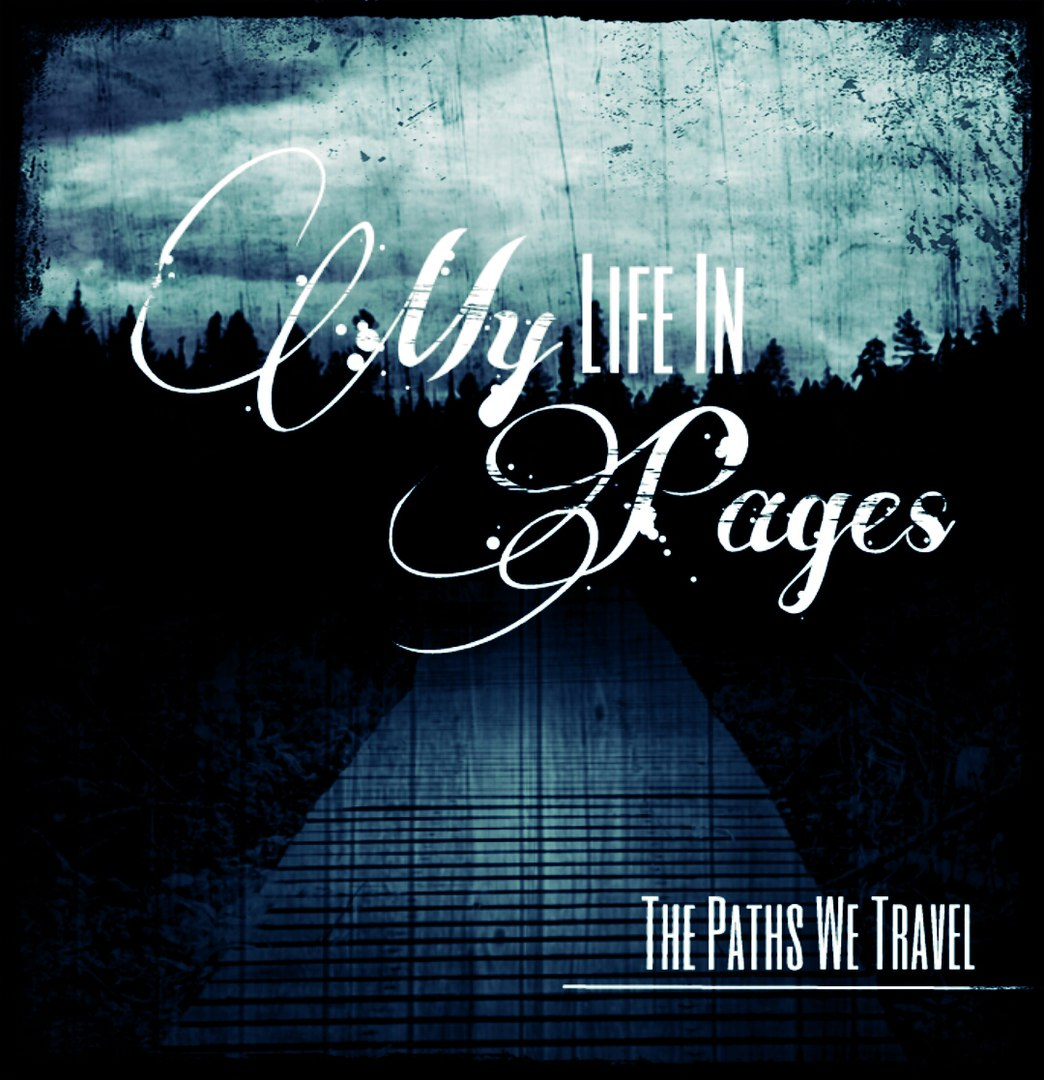 My Life In Pages - The Paths We Travel [EP] (2015)