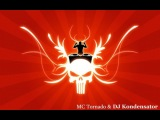 DJ Kondensator feat. MC Tornado - Infernal Dance
