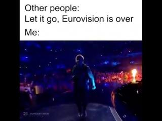 Когда не можешь смириться с тем, что Евровидение закончилось