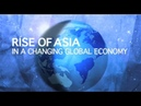 Rise of Asia in a Changing Global Economy