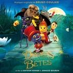 Bruno Coulais альбом Drôles de petites bêtes (Original Motion Picture Soundtrack)