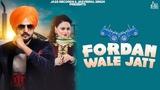 Fordan wale Jatt (Full HD) Jassi Sekhon Ft.Gurlej Akhtar New Punjabi Songs 2019