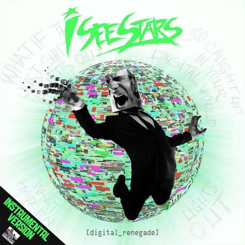 I See Stars - Digital Renegade [Instrumental Version] (2012)