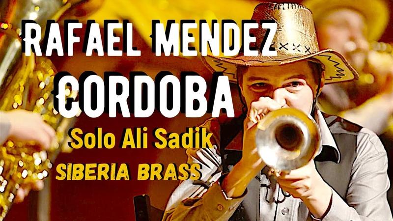 Rafael Mendez. Macarenas. Cordoba. Siberia Brass. Solo Ali Sadiк (trumpet)