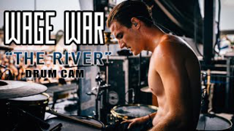 Wage War | The River | Drum Cam (LIVE)