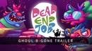 Dead End Job - Ghoul-B-Gone Trailer