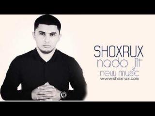 Shoxrux - Nado jit (Uzbek music) 2014