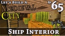 How To Build A Medieval City :: E65 :: Ship Interior :: Minecraft :: Z One N Only