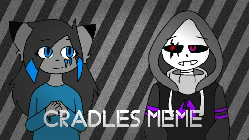 【Cradles meme】【gift for Draw Wolf】