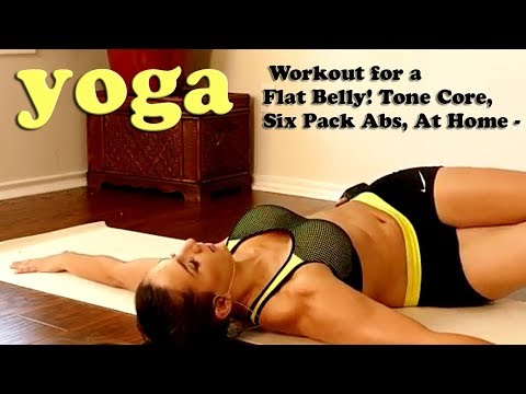 Yoga,, Workout for a Flat Belly! Tone Core, Six Pack Abs, At Home -