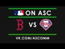 MLB | Red Sox VS Philies