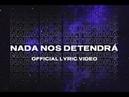 Nada Nos Detendrá Official Lyric Video ENROCA