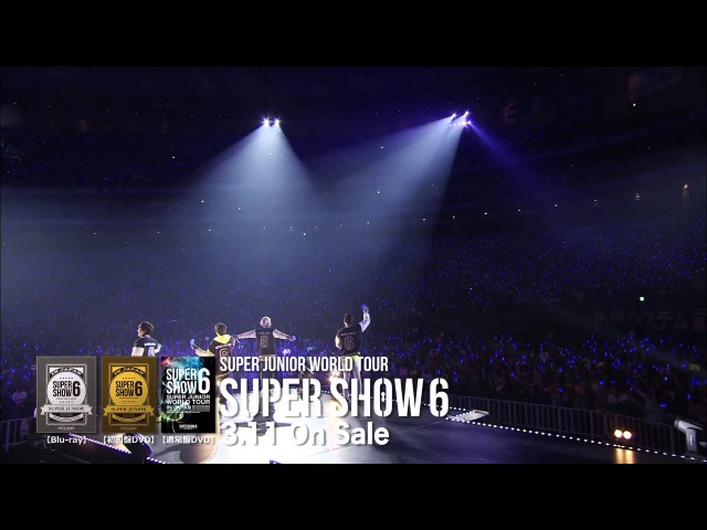 SUPER JUNIOR / 「SUPER JUNIOR WORLD TOUR SUPER SHOW6 in JAPAN」」LIVE DVD Blu-ray Teaser③