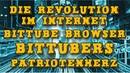 BitTube Browser BitTubers Patriotenherz und neuer Telegram Kanal die technische Offensive