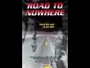 Дорога в никуда Road To Nowhere 1993