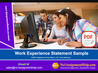 No1AssignmentHelp.Com provides the Work Experience Statement Sample