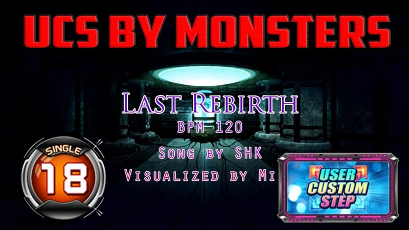 Last Rebirth S18 Hyper combo Step UCS by MONSTERS