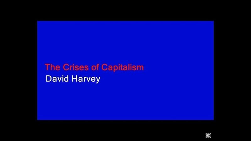 Дэвид Харви - Кризисы капитализма