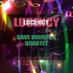 The Dave Brubeck Quartet альбом Lucency