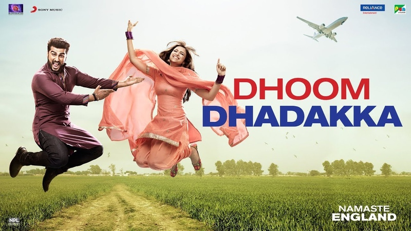 Dhoom Dhadakka - Namaste England   Arjun Kapoor   Parineeti Chopra   Shahid Mallya   Antara Mitra