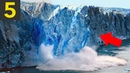 Top 5 Largest Ice Breakoffs - Glacier Collapses