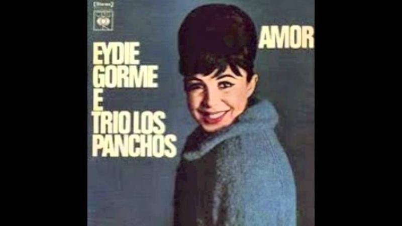 Eydie Gorme Y Trio Los Panchos - Piel Canela
