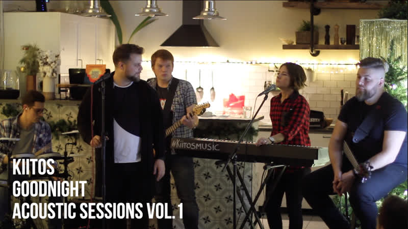 Goodnight — Kiitos @Acoustic Sessions
