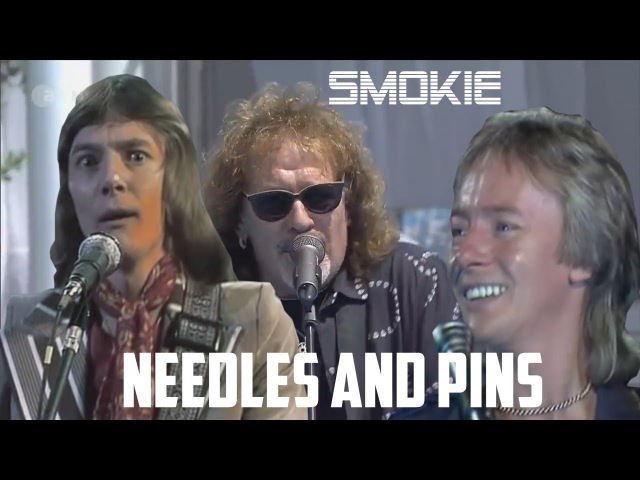 Крис Норман и Smokie - Needles and Pins
