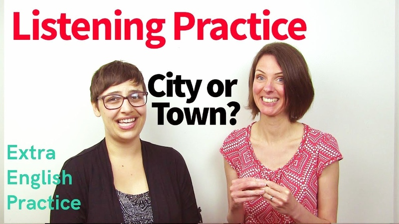 Advantages of Living in the City or the Town - Listening Comprehension Practice