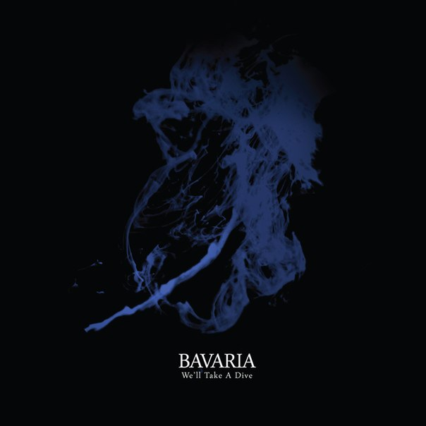 Bavaria - We'll Take a Dive (2014)