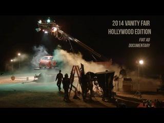 2014 Vanity Fair Hollywood Edition - FIAT Ad - Documentary